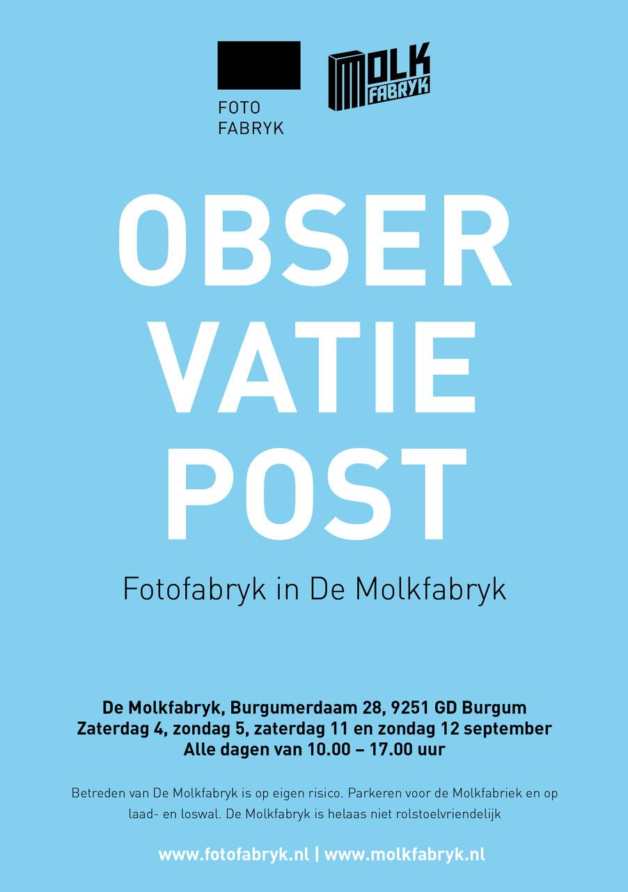 OBSERVATIEPOST FOTOFABRYK IN DE MOLKFABRYK